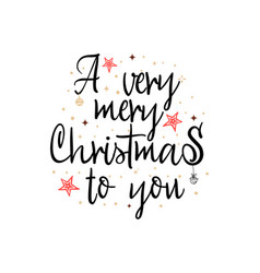 a very merry christmas to you banner on white vector image