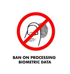 Ban on processing biometric data no fingerprint vector