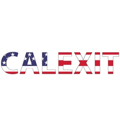 Word Calexit USA flag vector
