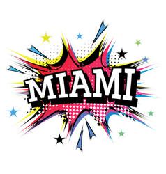 Miami comic text in pop art style vector
