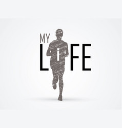 Running man with my life text vector