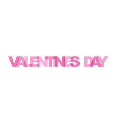 valentines day phrase overlap color no vector image