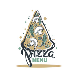 pizza menu hand drawn sketch with lettering vector image vector image