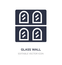 Glass wall icon on white background simple vector