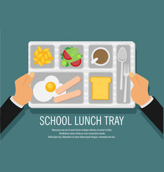 Hand holding a school lunch tray vector