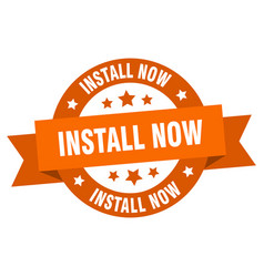 Install now round ribbon isolated label install vector