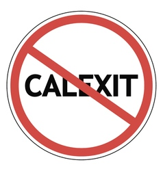 sign calexit prohibited vector image