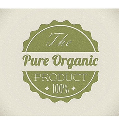 Old round retro vintage grunge stampl for organic vector image