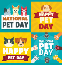 day pet banner set flat style vector image