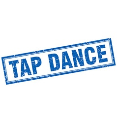 Tap dance blue square grunge stamp on white vector
