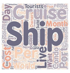 How You Too Can Live On A Cruise Ship text vector image vector image