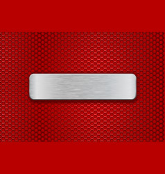 metal brushed plate on red perforated background vector image vector image