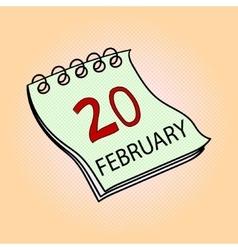 Calendar February 20 pop art vector image