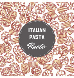 Hand drawn background with pasta rotelle or ruote vector