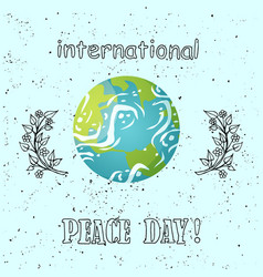 International peace day poster planet greeting vector
