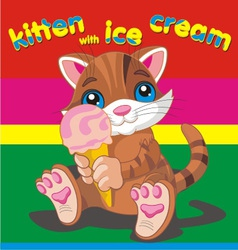 Kitten with ice cream brown vector