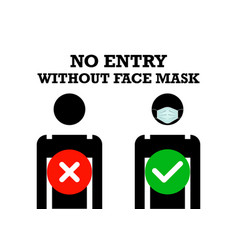 no entry without face mask or wear a surgical mask vector image
