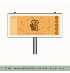 Pot of honey on a billboard vector