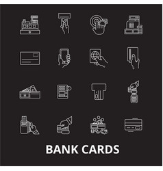 bank cards editable line icons set on black vector image