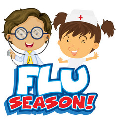 Font design for word flue season with nurse and vector