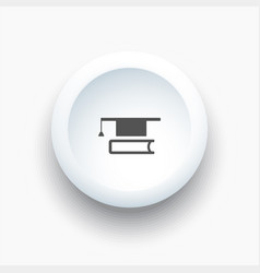 mortarboard with book icon on a white 3d button vector image