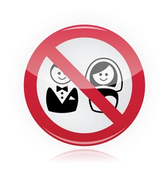 No marriage no wedding no love warning red sign vector