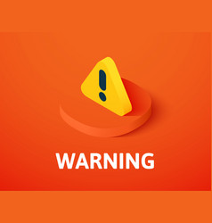 Warning isometric icon isolated on color vector
