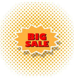 big sale poster art style pop vector image