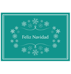 Feliz navidad - green greeting card for christmas vector