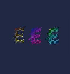 several variants one letter e latin vector image