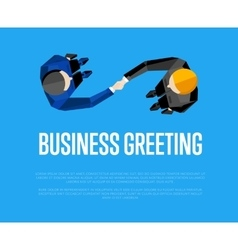 Business greeting Top view partners handshaking vector image