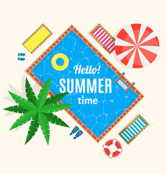 hello summer time with swimming pool card or vector image