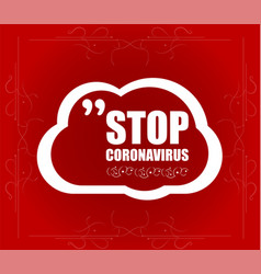 Stop covid-19 speech bubble covid-19 coronavirus vector