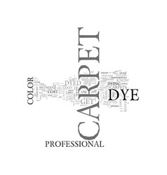 What you should know about carpet dye text word vector