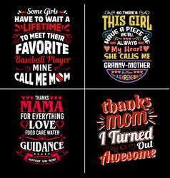 Mom typographic quotes design vector