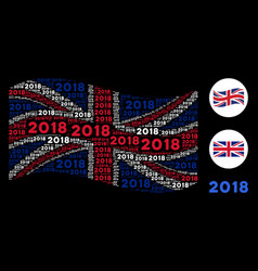 Waving british flag collage of 2018 year texts vector
