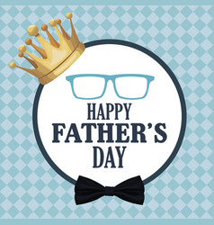 fathers day card gold crown decoration badge vector image