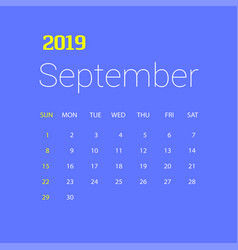 2019 happy new year september calendar template vector image