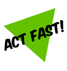 Act fast sticker vector