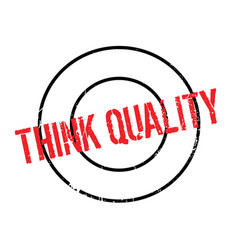 Think quality rubber stamp vector