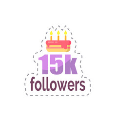 followers 15k statistics and celebration vector image