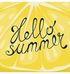 Lemon Hello summer card vector image