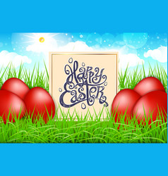 Red eggs in a field of grass with blue sky happy vector