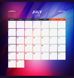 July 2018 calendar planner design template with vector