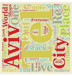 Tel Aviv text background wordcloud concept vector image