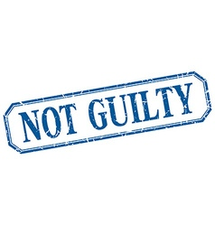 Not guilty square blue grunge vintage isolated vector