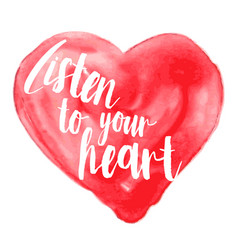 modern inspirational quote on watercolor heart vector image