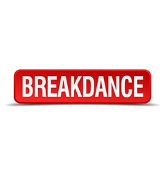 breakdance red three-dimensional square button vector image