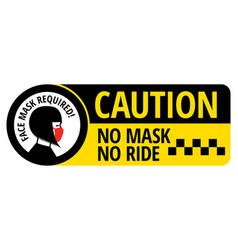 No mask no ride sign vector
