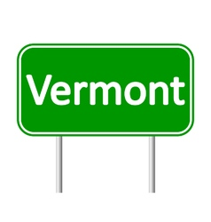 Vermont green road sign vector